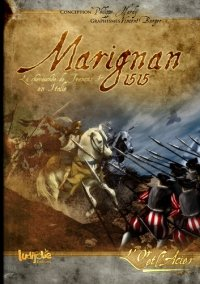 Marignan 1515 - The Ride of François I in Italy
