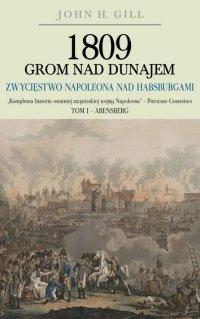 1809 Grom nad Dunajem. Tom I (miękka oprawa)
