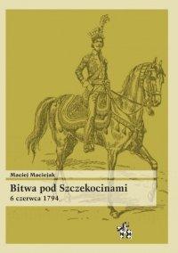Bitwa pod Szczekocinami 6 czerwca 1794