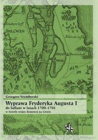 Wyprawa Fryderyka Augusta I do Inflant 1700–1701
