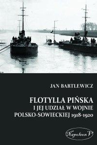 Flotylla Pińska i jej udział w wojnie polsko-sowieckiej 1918-1920