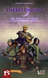 Darkest Night Expansion #4: In Tales of Old