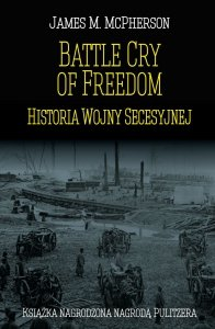 Battle Cry of Freedom: Historia Wojny Secesyjnej