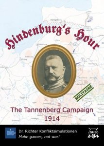 Hindenburg's Hour: The Tannenberg Campaign 1914