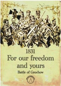 1831 For our freedom and yours: Battle of Grochow