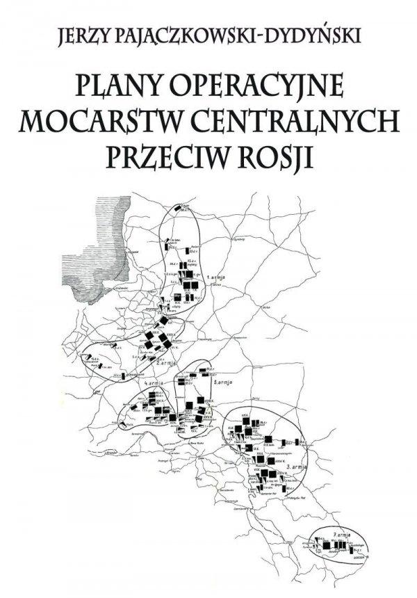 Plany operacyjne mocarstw centralnych przeciw Rosji