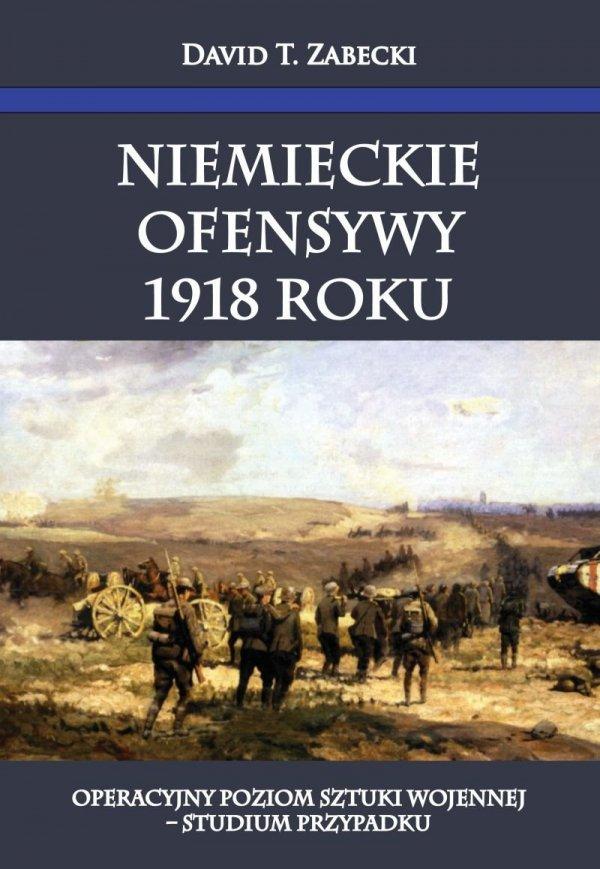 Niemieckie ofensywy 1918 roku