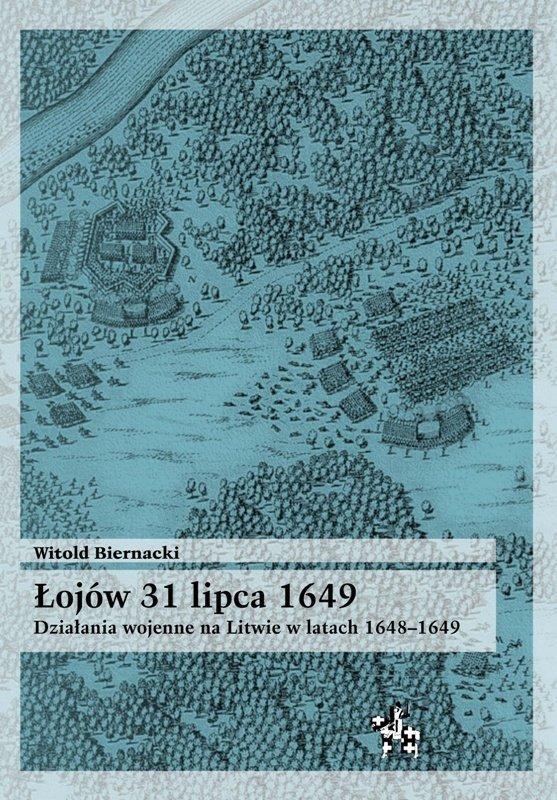 Łojów 31 lipca 1649 (miękka oprawa)