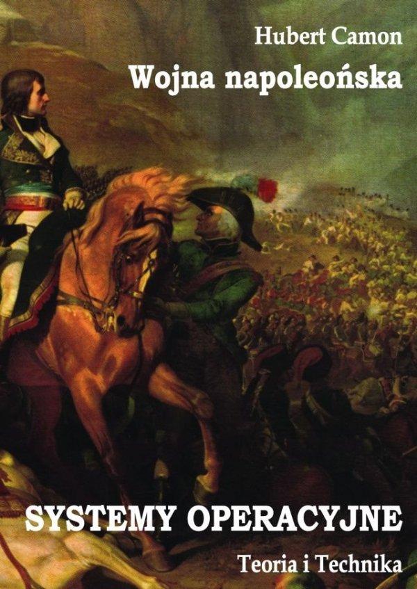 Wojna napoleońska – Systemy operacyjne  (miękka oprawa)