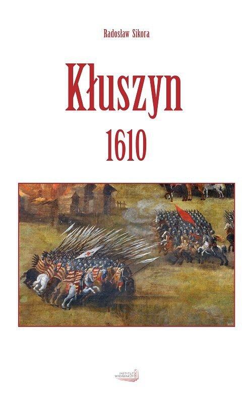 Kłuszyn 1610 (R. Sikora)