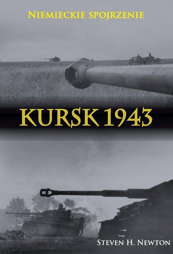 Kursk 1943. Niemieckie spojrzenie
