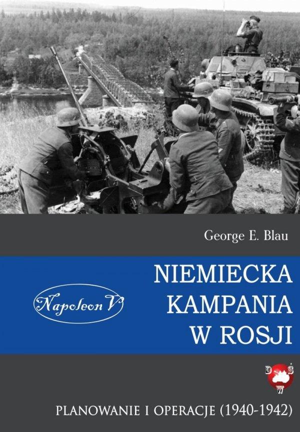 Niemiecka kampania w Rosji. Planowanie i operacje (1940-1942)