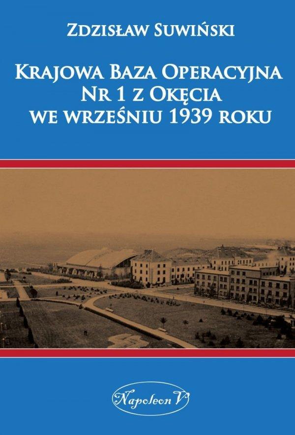 Krajowa Baza Operacyjna Nr 1 z Okęcia we wrześniu 1939 roku