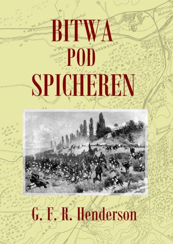 Bitwa pod Spicheren 6 sierpnia 1870 roku