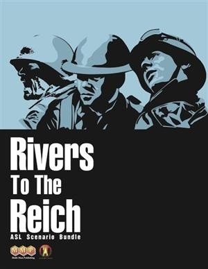 Rivers To The Reich (ASL)