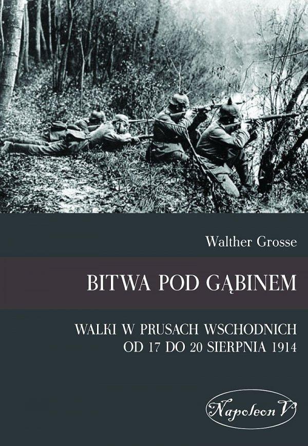 Bitwa pod Gąbinem. Walki w Prusach Wschodnich od 17 do 20 sierpnia 1914