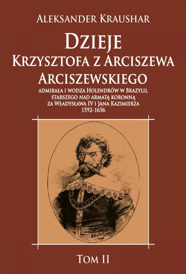 Dzieje Krzysztofa z Arciszewa Arciszewskiego tom II