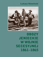 Obozy jenieckie w wojnie secesyjnej 1861-1865