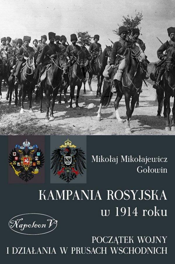 Kampania rosyjska 1914 roku (miękka oprawa)