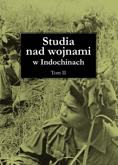 Studia nad wojnami w Indochinach tom II