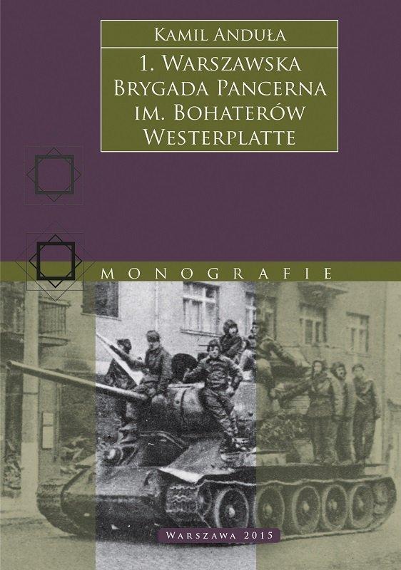 1. Warszawska Brygada Pancerna im. Bohaterów Westerplatte
