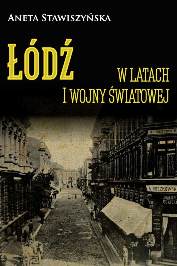 Łódź w latach I wojny światowej