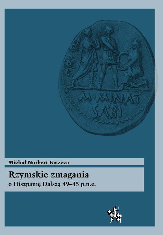 Rzymskie zmagania o Hiszpanię Dalszą 49–45 p.n.e.