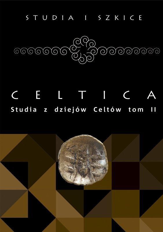 Celtica. Studia z dziejów Celtów t. II