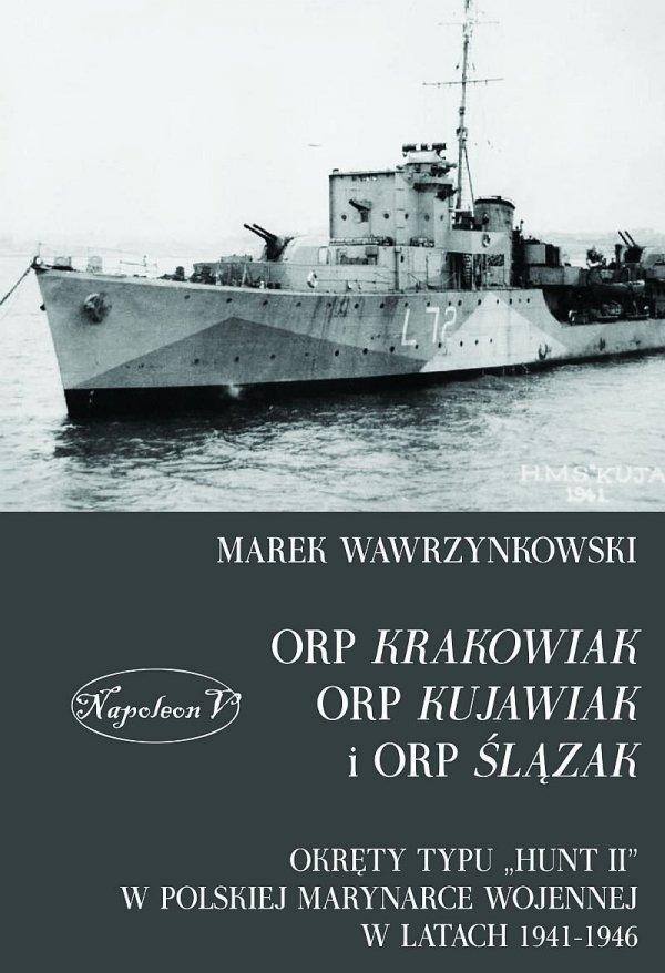 ORP Krakowiak, ORP Kujawiak i ORP Ślązak