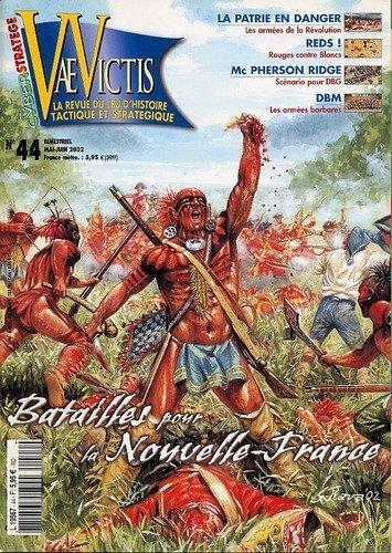 VaeVictis no. 44 Batailles pour le Canada