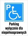 Parking tylko dla osób niepełnosprawnych