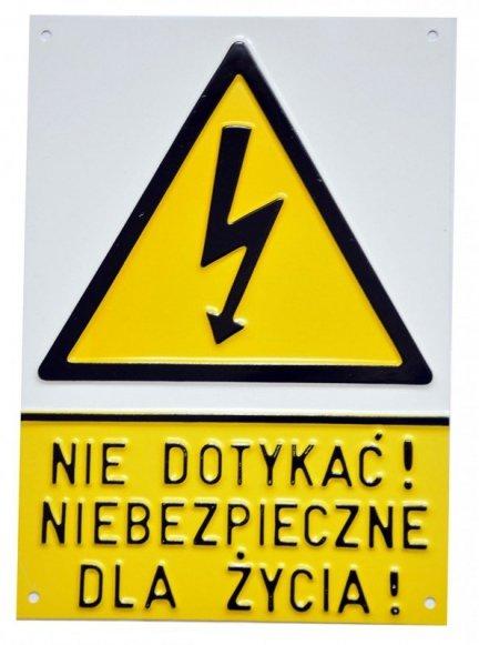Nie dotykać niebezpieczne dla życia (tłoczona, duża)