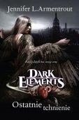 Dark Elements Tom 3 Ostatnie tchnienie