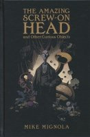 AMAZING SCREW ON HEAD AND OTHER CURIOUS OBJECTS HC