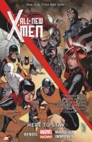 ALL NEW X-MEN VOL 02 HERE TO STAY SC (NOW) (SUPERCENA))