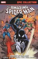 AMAZING SPIDER-MAN EPIC COLLECTION VOL 15 GHOSTS OF PAST SC