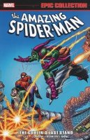 AMAZING SPIDER-MAN EPIC COLLECTION VOL 07 GOBLINS LAST STAND SC