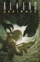 ALIENS DEFIANCE VOL 01 SC