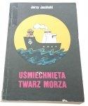 UŚMIECHNIĘTA TWARZ MORZA - Jerzy Jasiński 1988