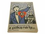 Z PIŁKĄ NA TY... - Stefan Grzegorczyk 1977