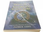 ŚWIATOWY KATAKLIZM W 2012 ROKU - Patrick Geryl '06