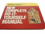 READER'S DIGEST NEW COMPLETE DO-IT-YOURSELF MANUAL