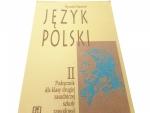 JĘZYK POLSKI II PODRĘCZNIK - Warchoł (1994)