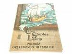 PODRÓŻ WĘDROWCA DO ŚWITU Clive Staples Lewis 1985