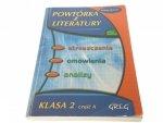 POWTÓRKA Z LITERATURY KLASA 2 CZĘŚĆ A GIMNAZJUM