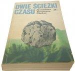 DWIE ŚCIEŻKI CZASU - Fleszarowa-Muskat (1990)