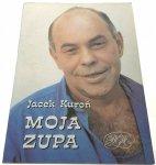 MOJA ZUPA - Kuroń Jacek- 1991