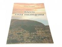 KLĘCZY CISZA NIEZMĄCONA - Michał Wrzesiński 2000