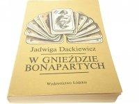 W GNIEŹDZIE BONAPARTYCH - Jadwiga Dackiewicz 1983