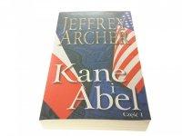 KANE I ABEL CZĘŚĆ I - Jeffrey Archer 2015